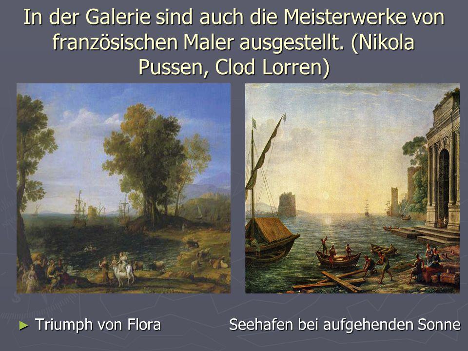 In der Galerie sind auch die Meisterwerke von französischen Maler ausgestellt. (Nikola Pussen, Clod Lorren)