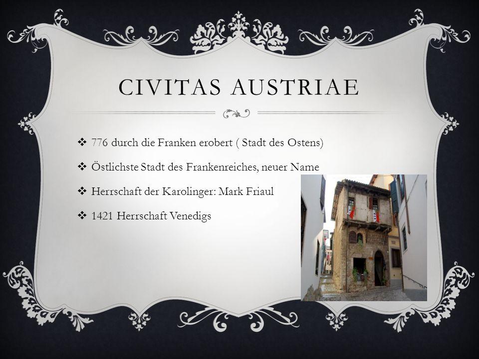 Civitas Austriae 776 durch die Franken erobert ( Stadt des Ostens)