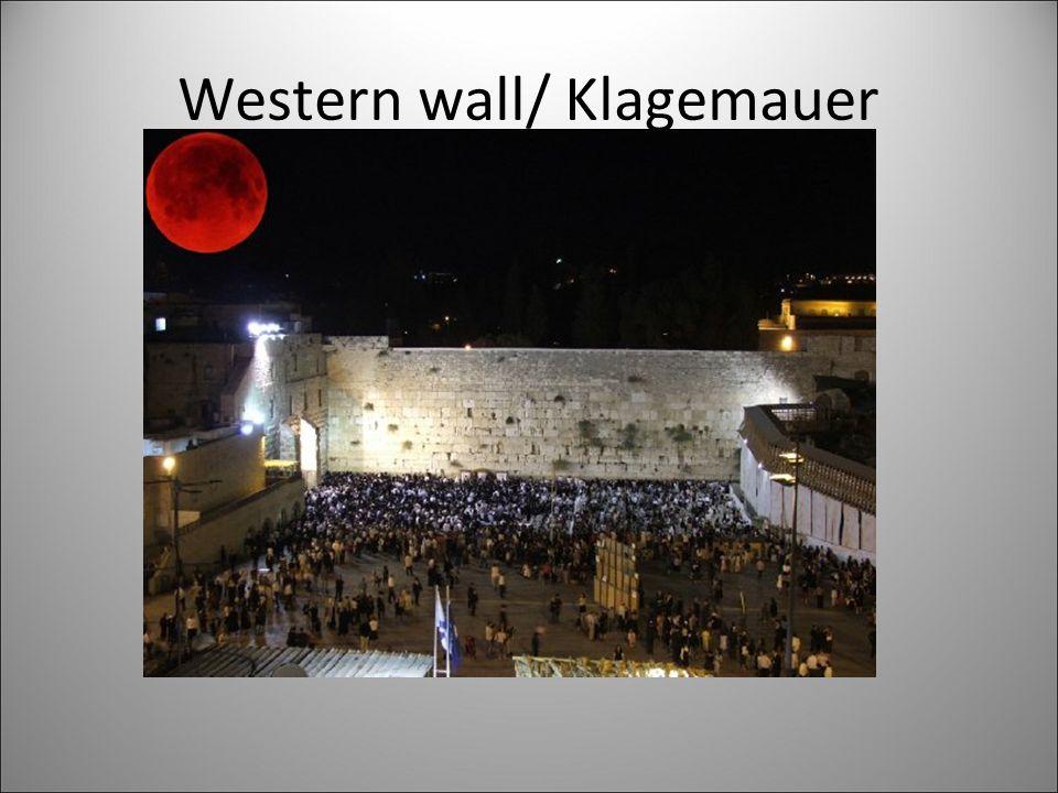Western wall/ Klagemauer
