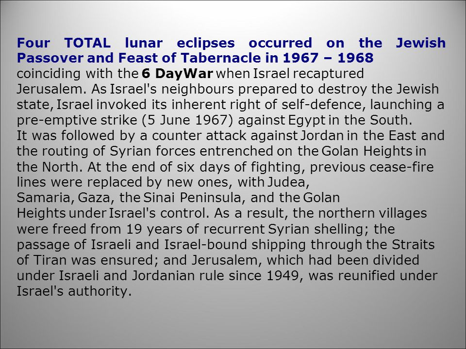 Four TOTAL lunar eclipses occurred on the Jewish Passover and Feast of Tabernacle in 1967 – 1968