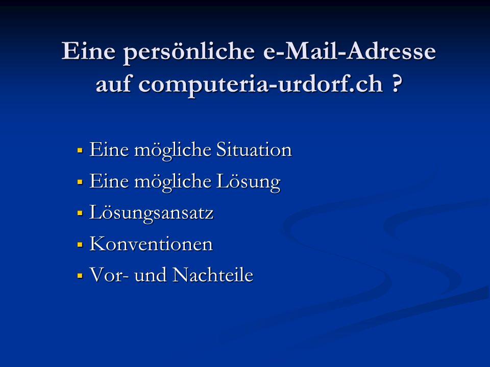 Eine persönliche e-Mail-Adresse auf computeria-urdorf.ch