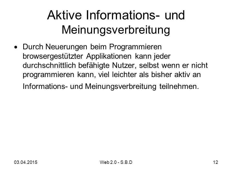 Aktive Informations- und Meinungsverbreitung