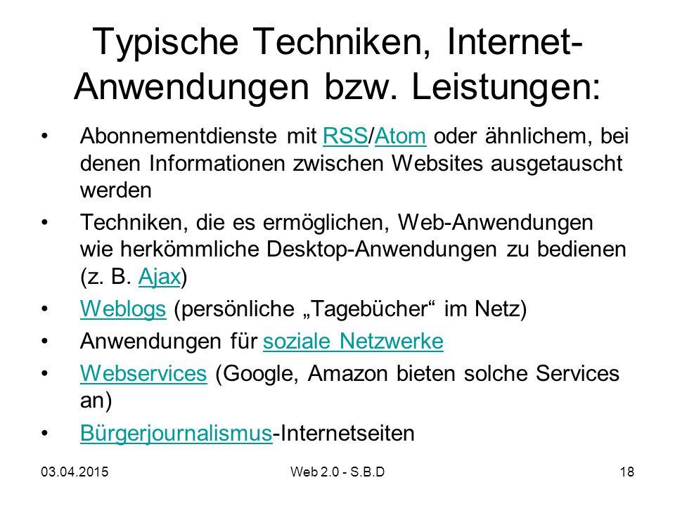 Typische Techniken, Internet-Anwendungen bzw. Leistungen: