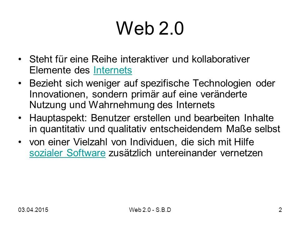 Web 2.0 Steht für eine Reihe interaktiver und kollaborativer Elemente des Internets.