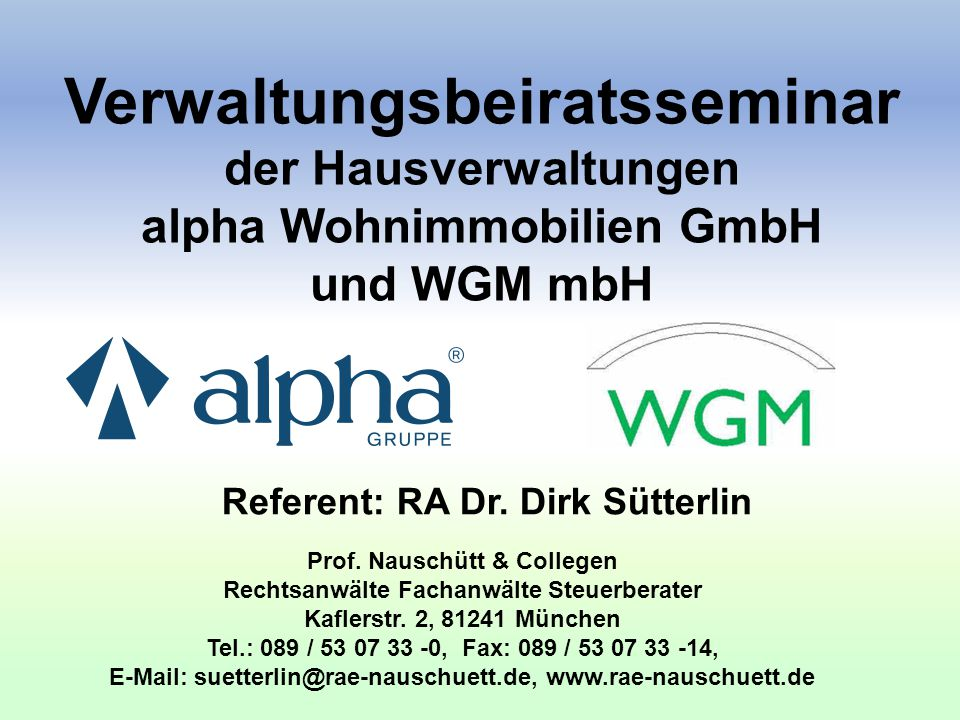 Referent: RA Dr. Dirk Sütterlin