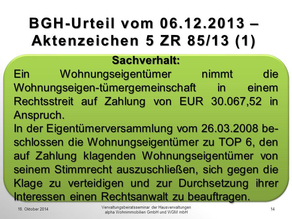 BGH-Urteil vom 06.12.2013 – Aktenzeichen 5 ZR 85/13 (1)