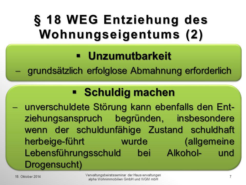 § 18 WEG Entziehung des Wohnungseigentums (2)