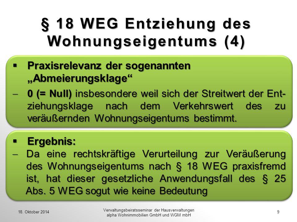 § 18 WEG Entziehung des Wohnungseigentums (4)