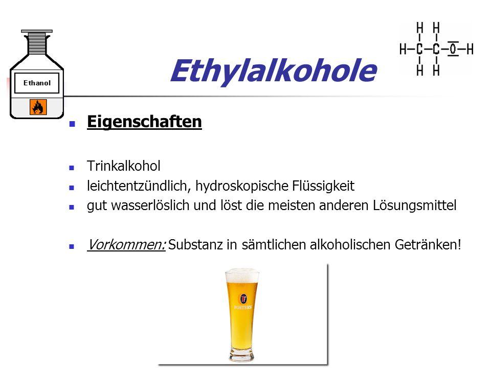 Ethylalkohole Eigenschaften Trinkalkohol
