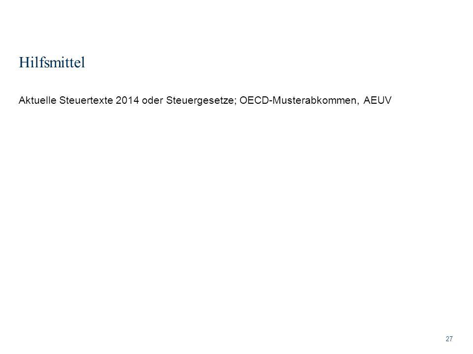 Hilfsmittel Aktuelle Steuertexte 2014 oder Steuergesetze; OECD-Musterabkommen, AEUV