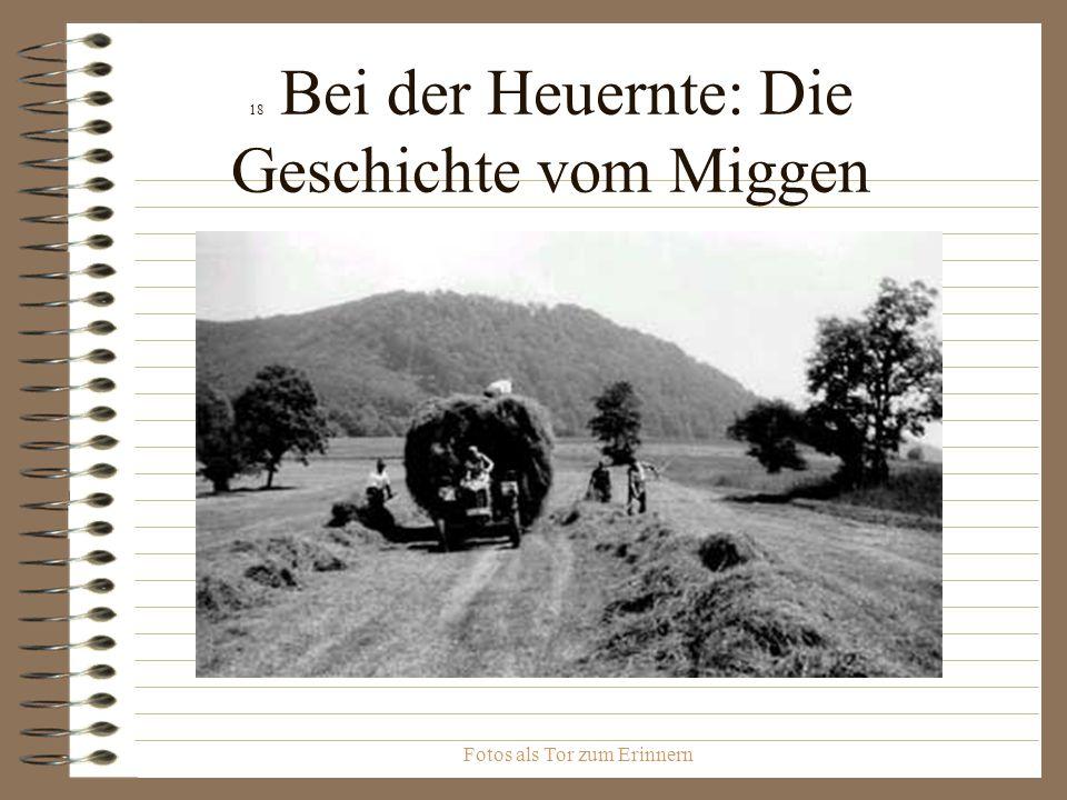 18 Bei der Heuernte: Die Geschichte vom Miggen