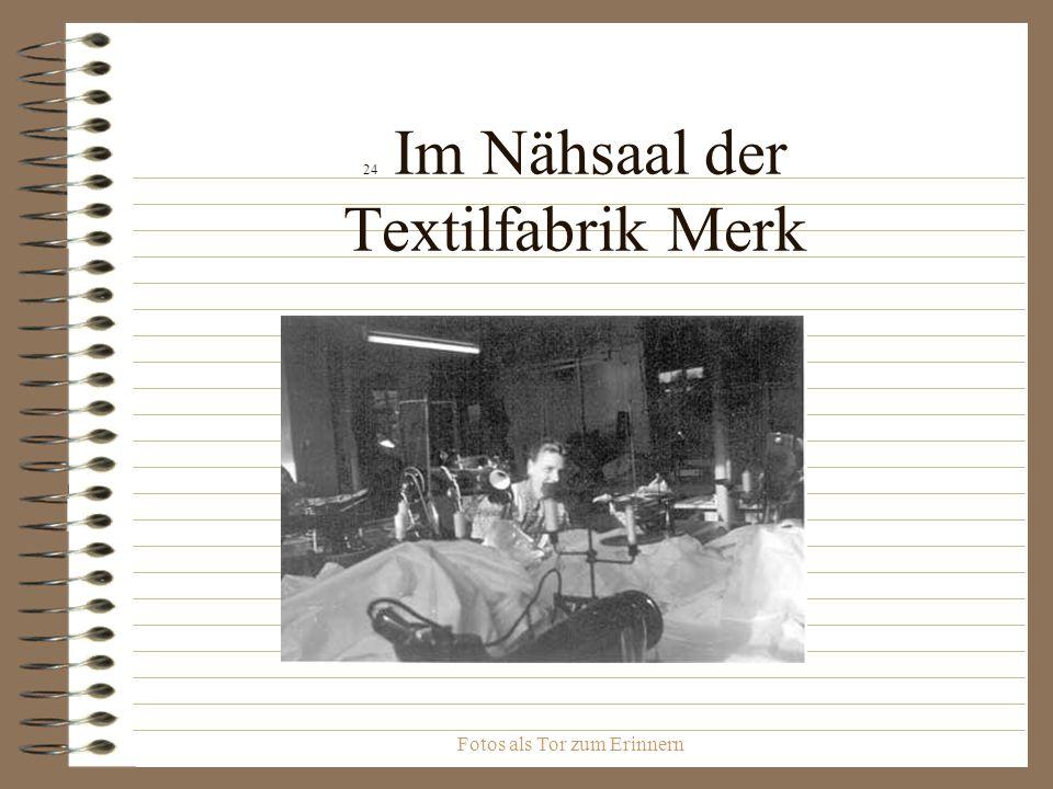 24 Im Nähsaal der Textilfabrik Merk
