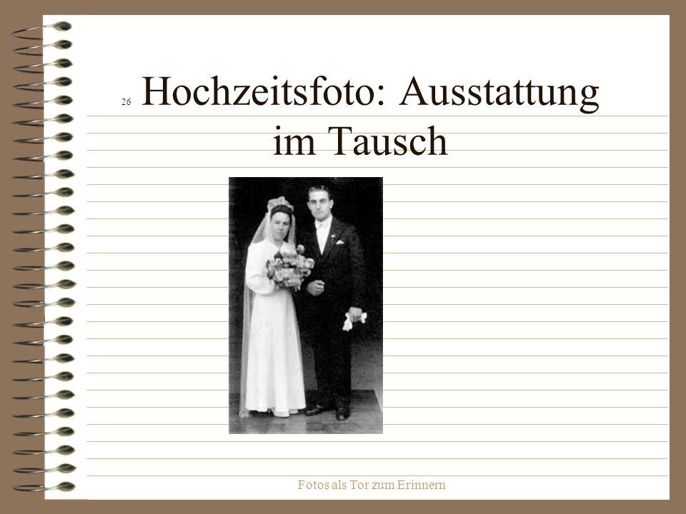 26 Hochzeitsfoto: Ausstattung im Tausch