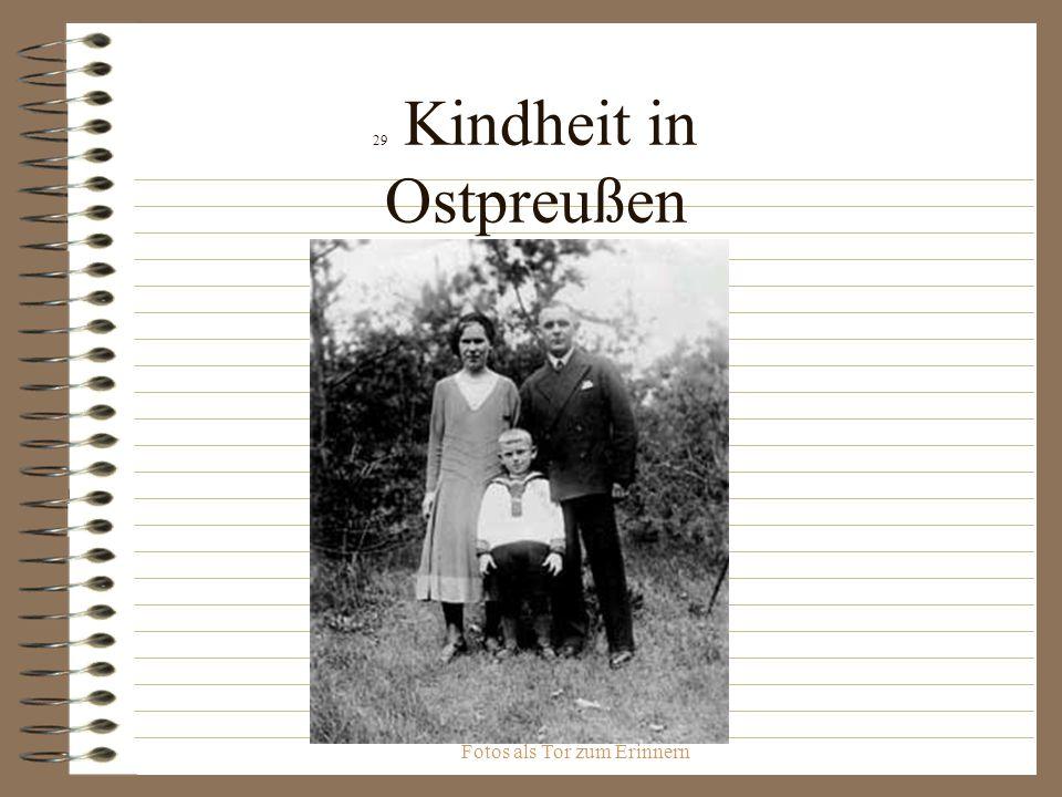 29 Kindheit in Ostpreußen