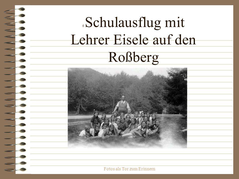6 Schulausflug mit Lehrer Eisele auf den Roßberg