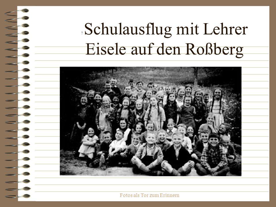 7 Schulausflug mit Lehrer Eisele auf den Roßberg