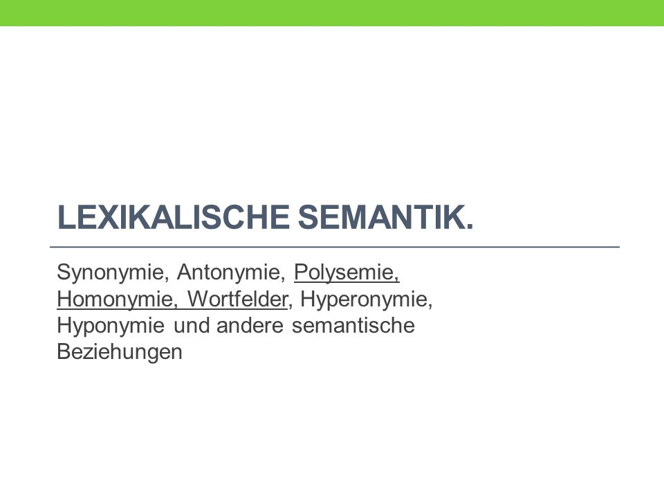 Lexikalische Semantik.