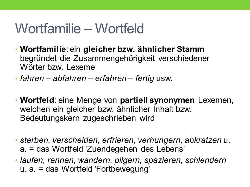 Wortfamilie – Wortfeld