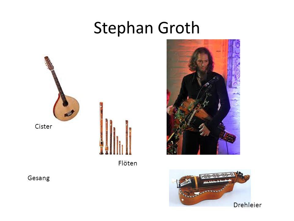Stephan Groth Cister Flöten Gesang Drehleier