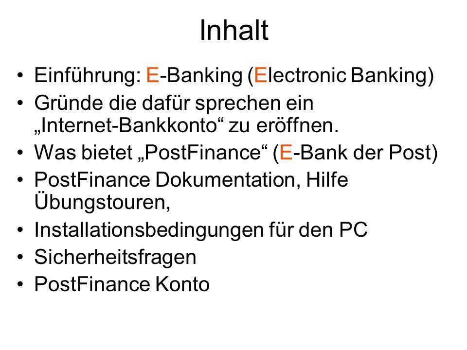 Inhalt Einführung: E-Banking (Electronic Banking)