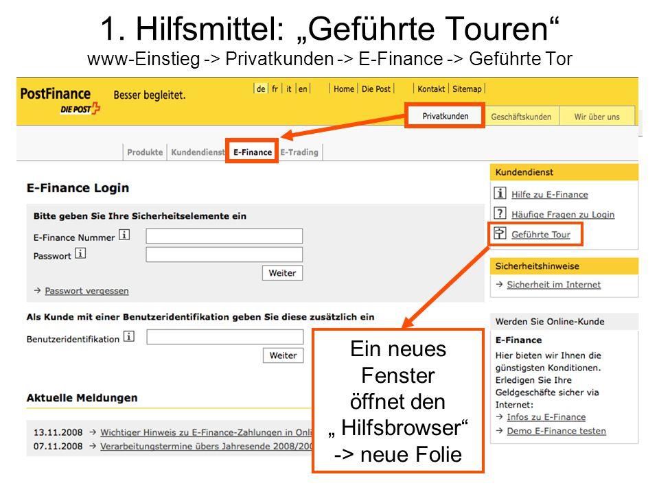 """1. Hilfsmittel: """"Geführte Touren www-Einstieg -> Privatkunden -> E-Finance -> Geführte Tor"""
