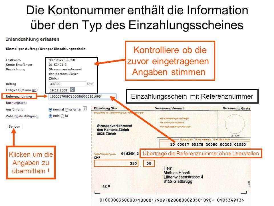 Die Kontonummer enthält die Information über den Typ des Einzahlungsscheines