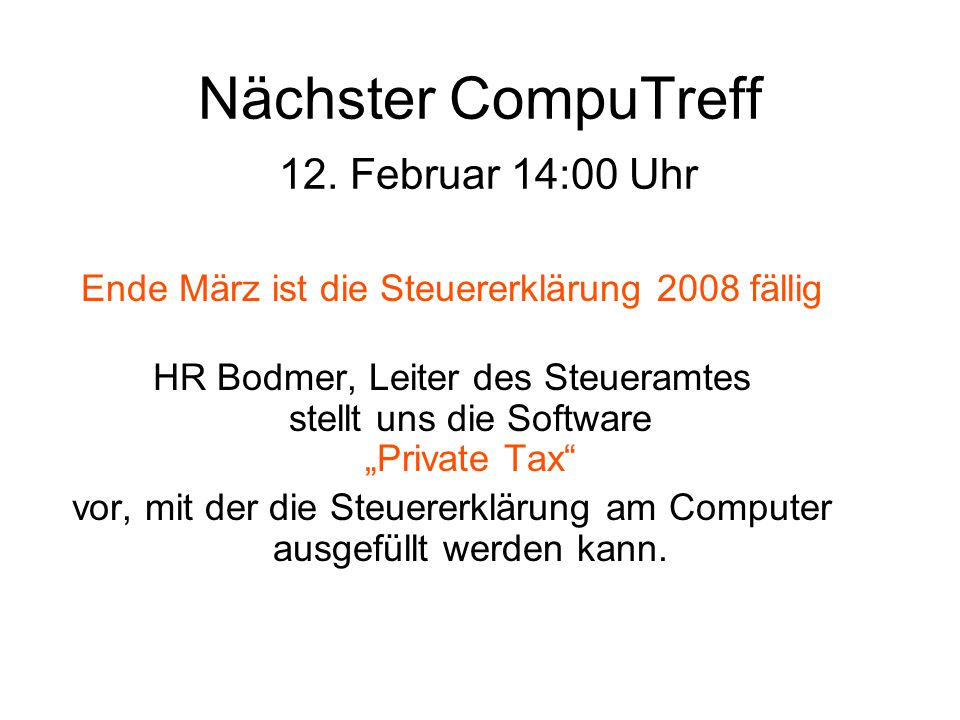 Nächster CompuTreff 12. Februar 14:00 Uhr