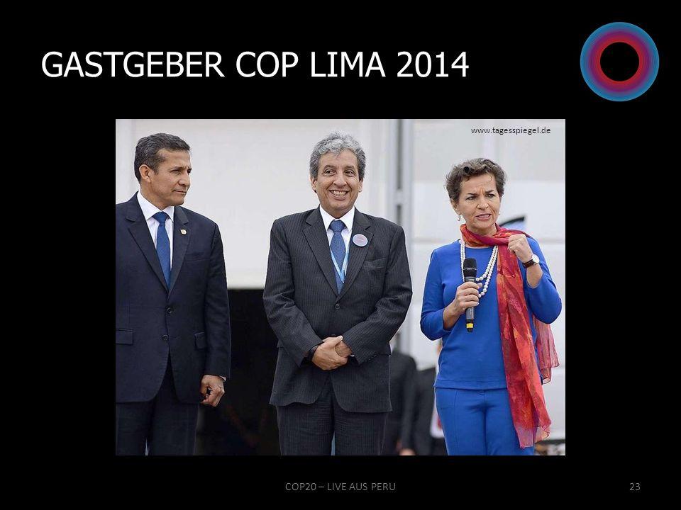 Gastgeber COP LIMA 2014 www.tagesspiegel.de COP20 – LIVE AUS PERU