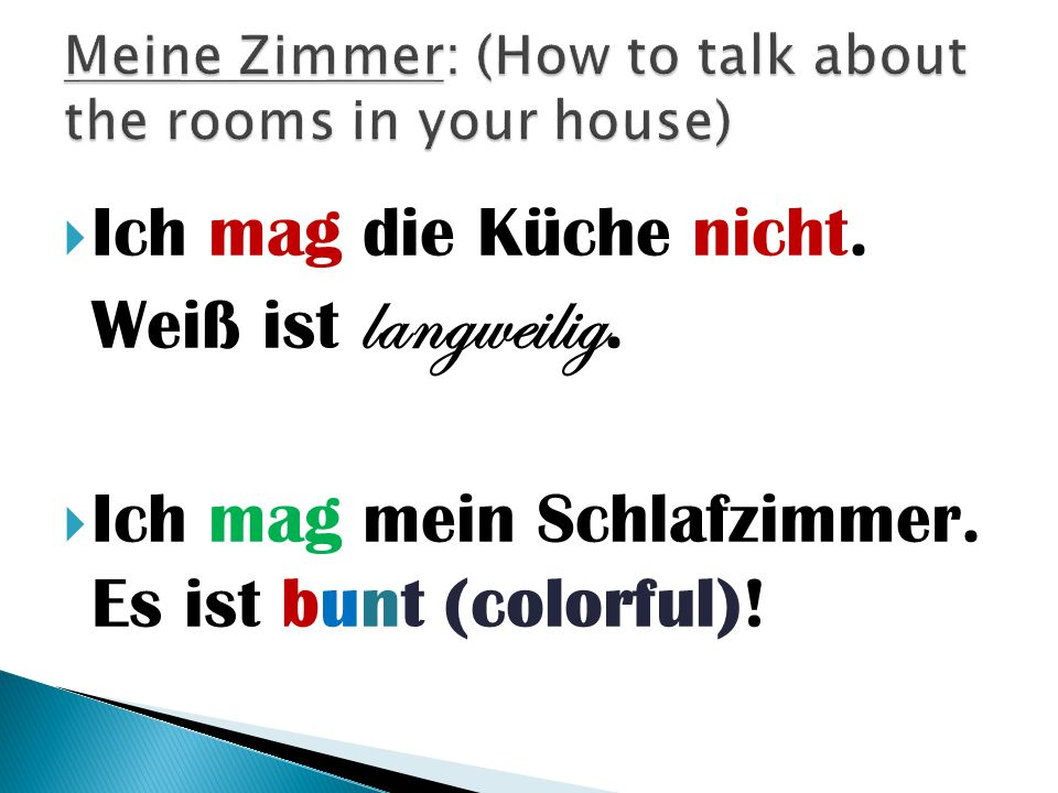 Meine Zimmer: (How to talk about the rooms in your house)