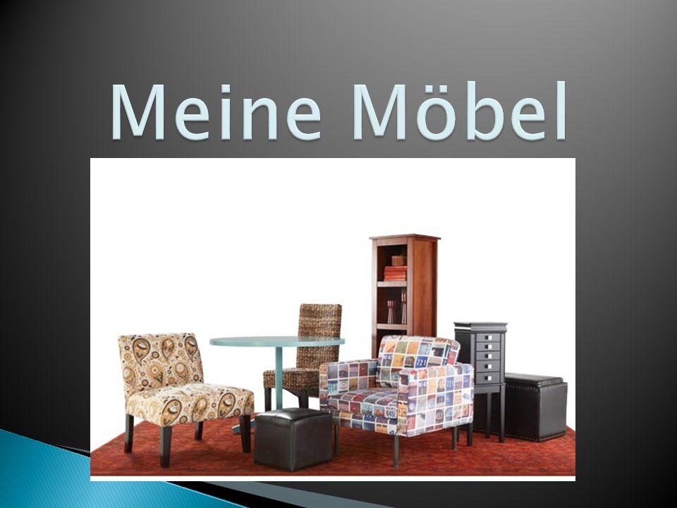 Meine Möbel