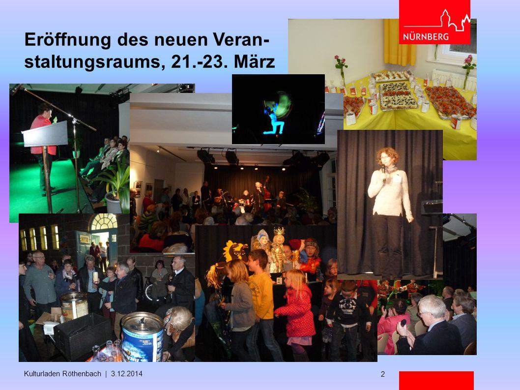 Eröffnung des neuen Veran- staltungsraums, 21.-23. März