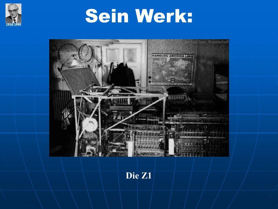 Sein Werk: 1910-1995 Die Z1
