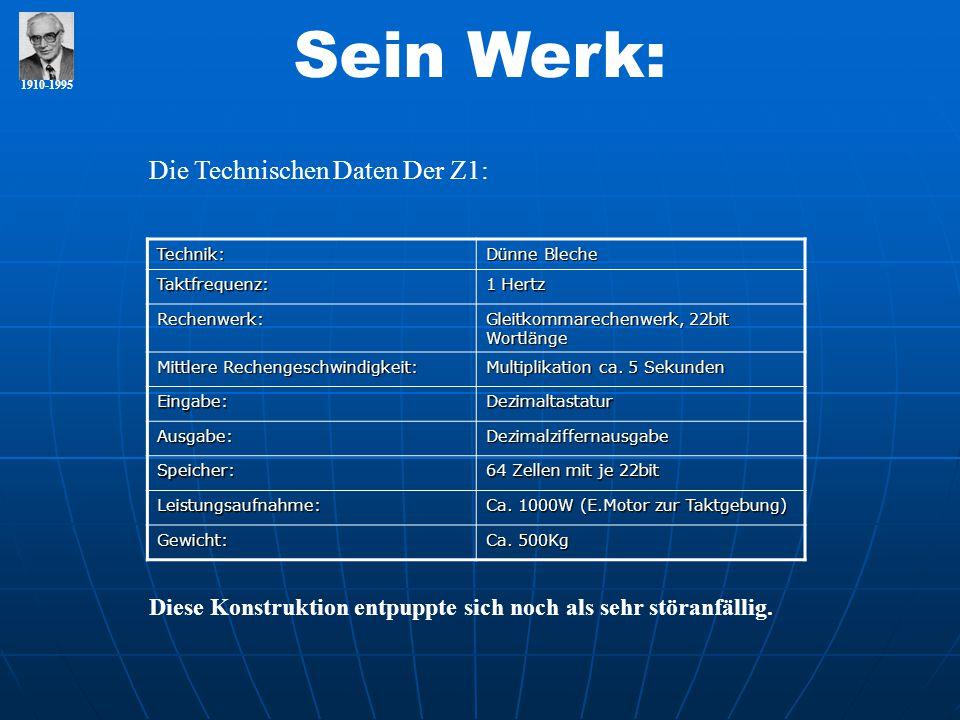 Sein Werk: Die Technischen Daten Der Z1: