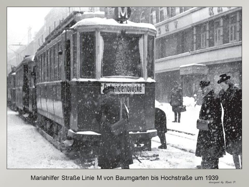 Mariahilfer Straße Linie M von Baumgarten bis Hochstraße um 1939