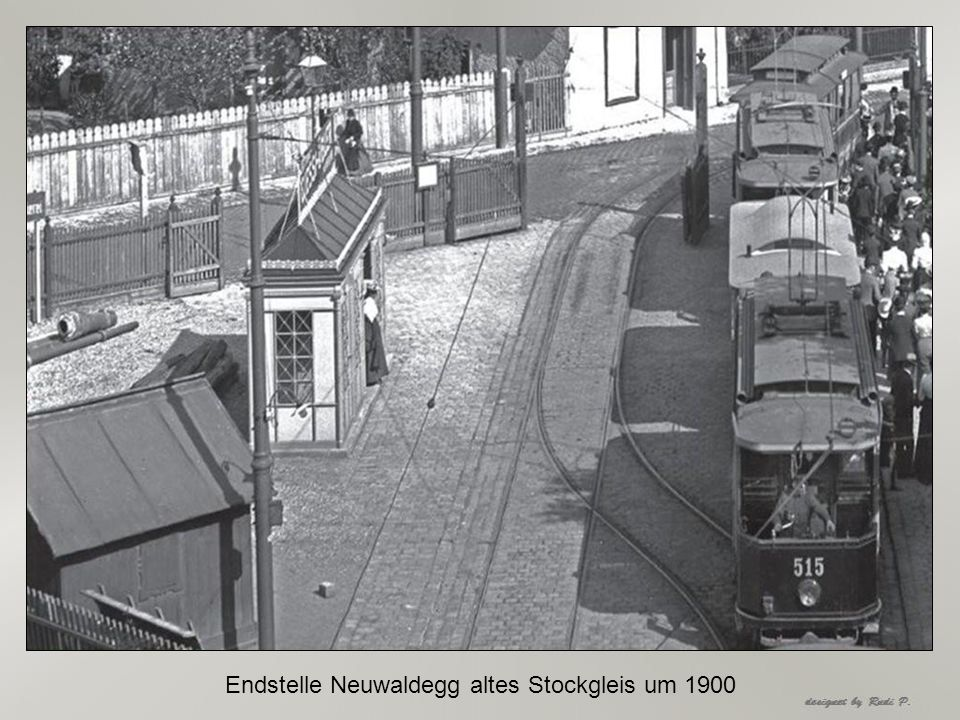 Endstelle Neuwaldegg altes Stockgleis um 1900