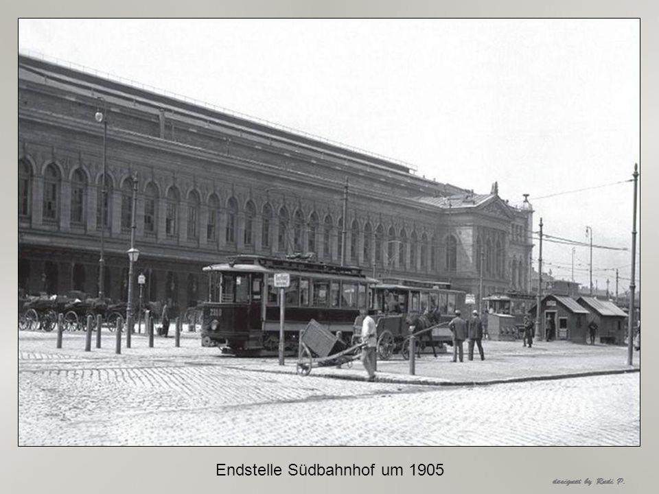 Endstelle Südbahnhof um 1905
