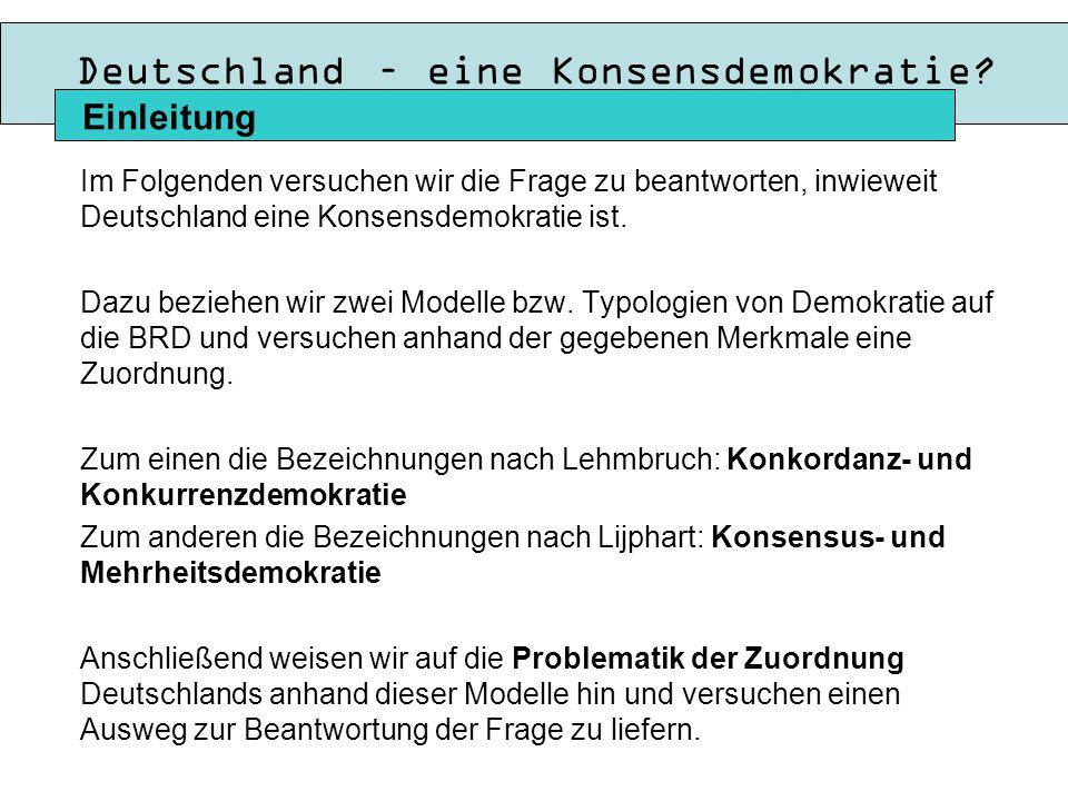 Deutschland – eine Konsensdemokratie