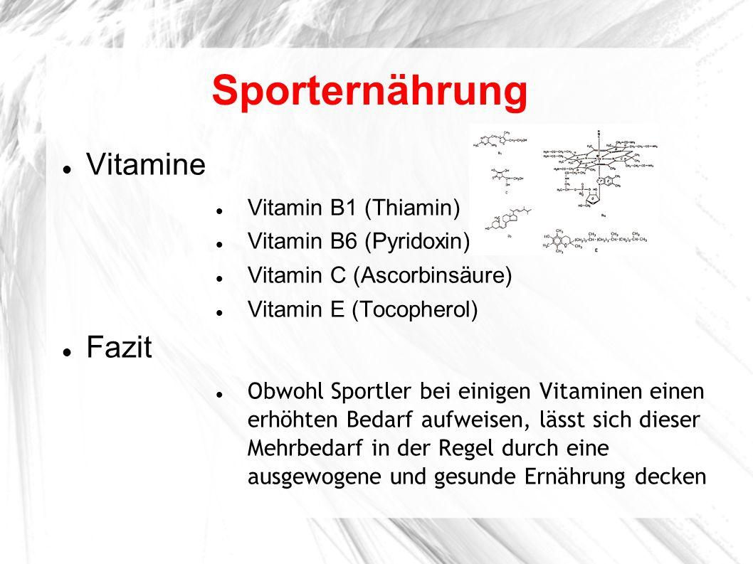 Sporternährung Vitamine Fazit Vitamin B1 (Thiamin)