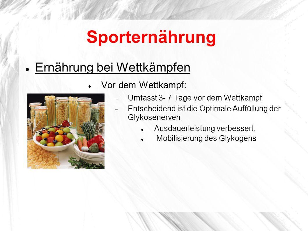 Sporternährung Ernährung bei Wettkämpfen Vor dem Wettkampf: