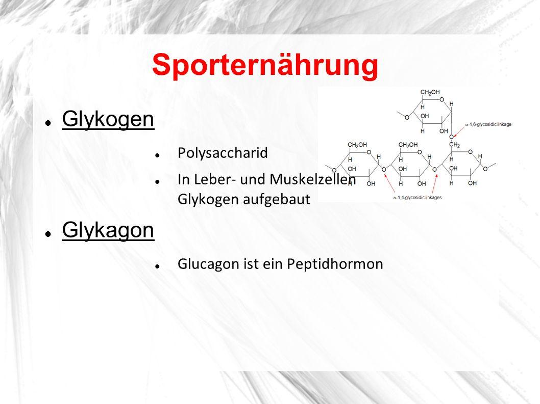 Sporternährung Glykogen Glykagon Polysaccharid