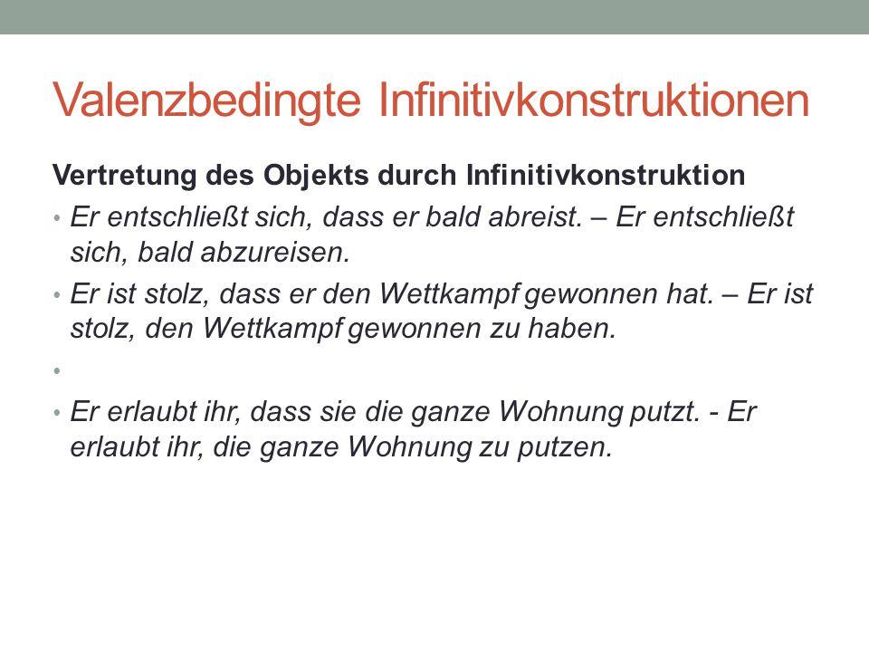 Valenzbedingte Infinitivkonstruktionen