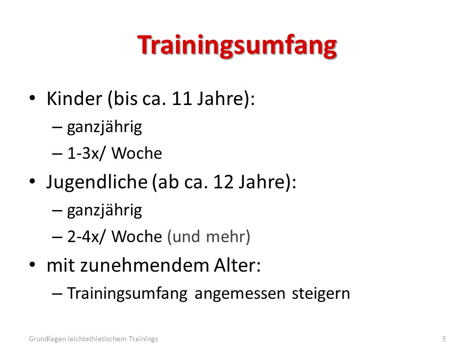 Trainingsumfang Kinder (bis ca. 11 Jahre):