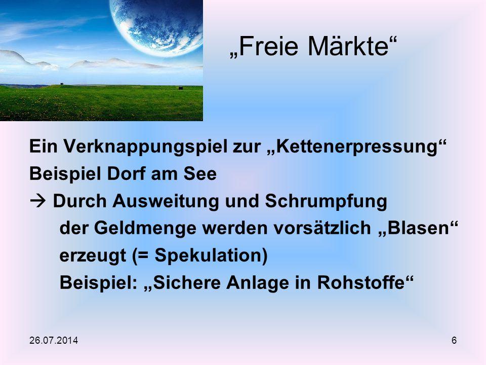 """""""Freie Märkte Ein Verknappungspiel zur """"Kettenerpressung"""