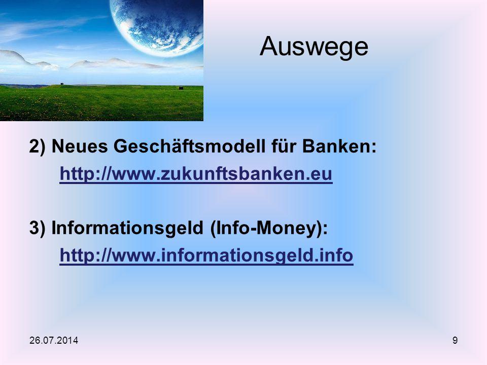 Auswege 2) Neues Geschäftsmodell für Banken: