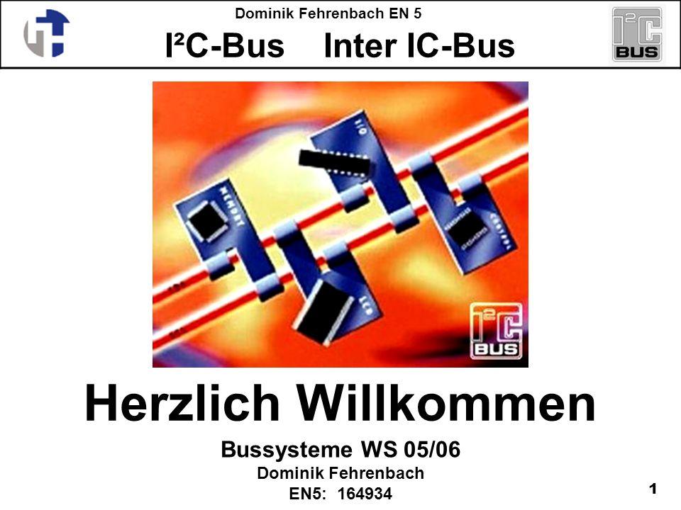 Bussysteme WS 05/06 Dominik Fehrenbach EN5: 164934