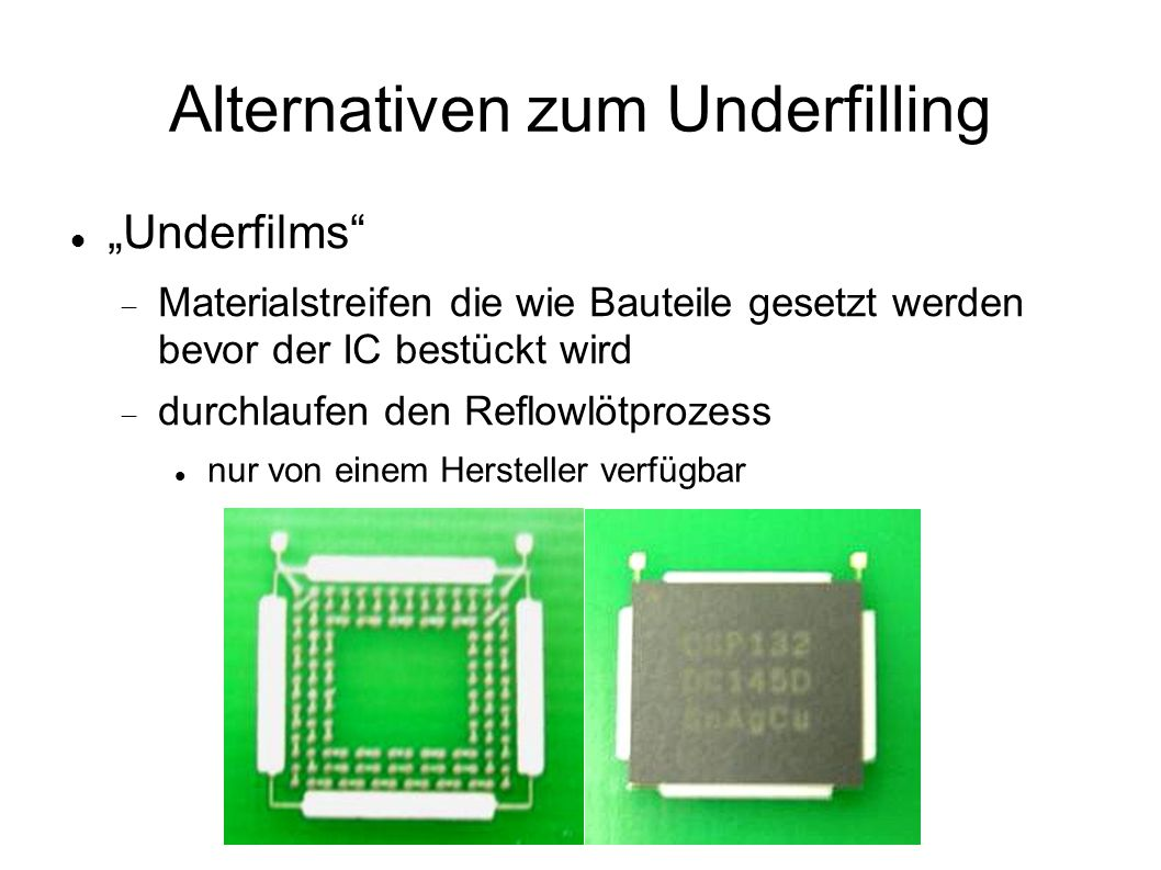 Alternativen zum Underfilling