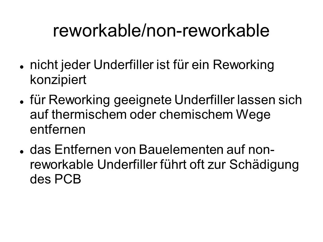 reworkable/non-reworkable