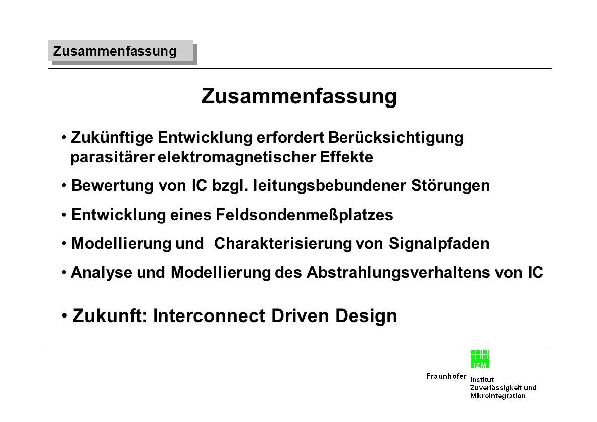 Zusammenfassung Zukunft: Interconnect Driven Design