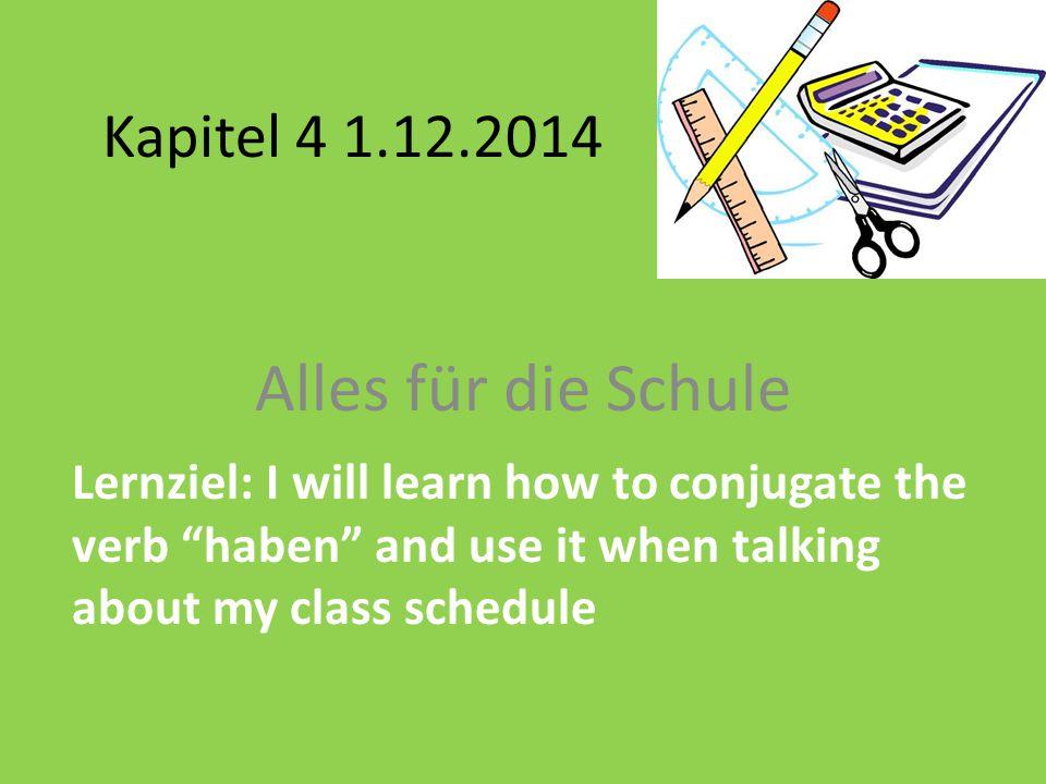 Alles für die Schule Kapitel 4 1.12.2014