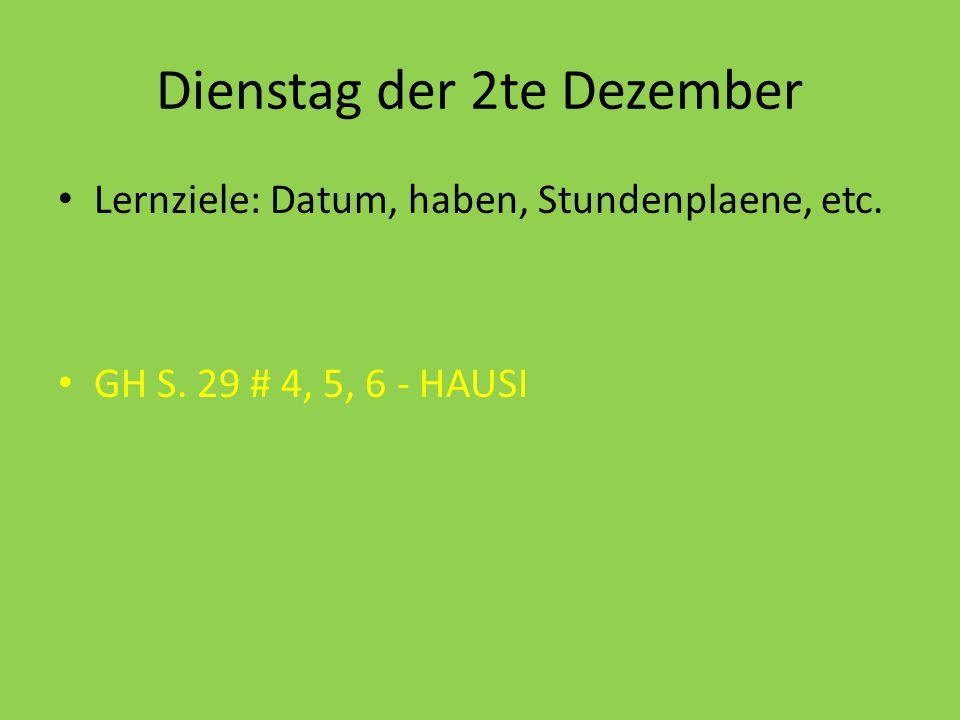Dienstag der 2te Dezember